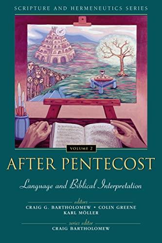 9780310234128: After Pentecost: Language and Biblical Interpretation (Scripture and Hermeneutics Series, V. 2)