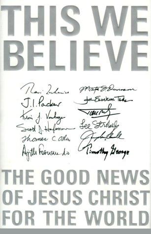 9780310234289: This We Believe