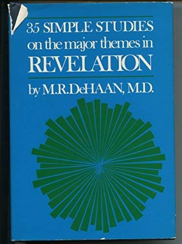 Revelation: Thirty-Five Simple Studies on the Major: De Haan, M.R.