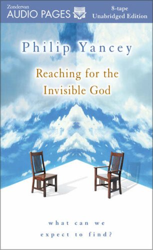 9780310234777: Reaching for the Invisible God