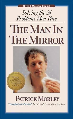 9780310234937: The Man in the Mirror : Solving the 24 Problems Men Face