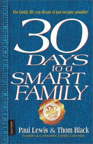 9780310235187: 30 Days to a Smart Family