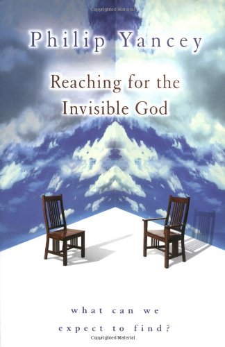 9780310235316: Reaching for the Invisible God