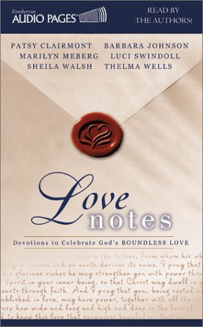 Boundless Love (0310235723) by Clairmont, Patsy; Meberg, Marilyn; Wells, Thelma; Johnson, Barbara; Walsh, Sheila; Swindoll, Luci