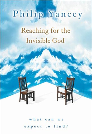 9780310235866: Reaching for the Invisible God: What Can We Expect to Find?
