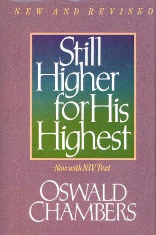 9780310236009: Still Higher for His Highest