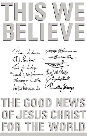 9780310236351: This We Believe