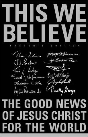 9780310236634: This We Believe