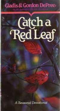 Catch a Red Leaf: Gladis & Gordon