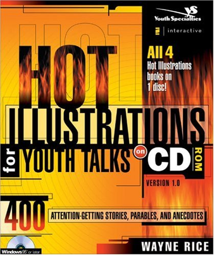 9780310238409: Hot Illustrations for Youth Talks: 400 Attention-getting Stories, Parables, and Anecdotes (Youth Specialties)