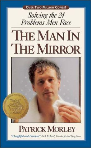 9780310239314: The Man in the Mirror: Solving the 24 Problems Men Face