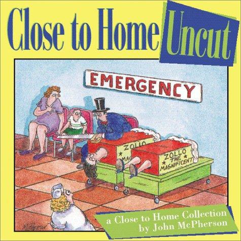 John McPherson -Close To Home comic strip - Pinterest