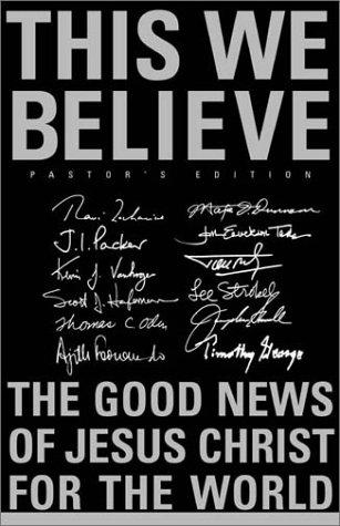 9780310239901: This We Believe