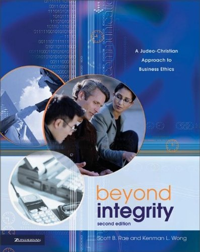 9780310240020: Beyond Integrity: A Judeo-Christian Approach to Business Ethics