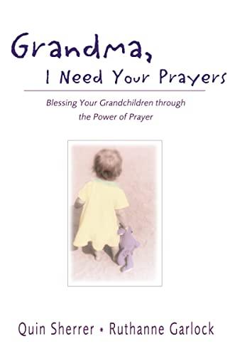 9780310240266: Grandma, I Need Your Prayers