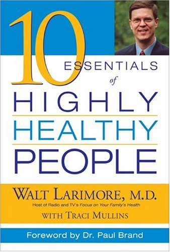 9780310240273: 10 Essentials of Highly Healthy People