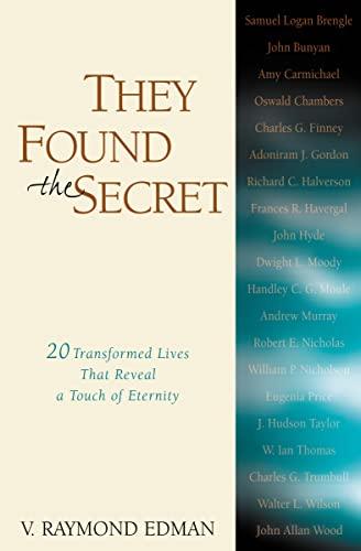 They Found the Secret: V. Raymond Edman