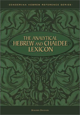 9780310240853: Analytical Hebrew And Chaldee Lexico