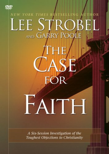 9780310241164: The Case for Faith: A Six-Session Investigation of the Toughest Objections to Christianity