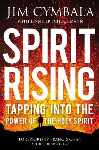 9780310241256: Spirit Rising: Tapping into the Power of the Holy Spirit