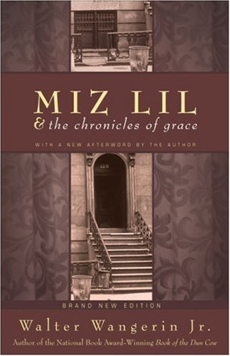 9780310241690: Miz Lil and the Chronicles of Grace