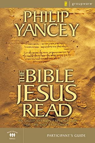 9780310241850: The Bible Jesus Read Participant's Guide