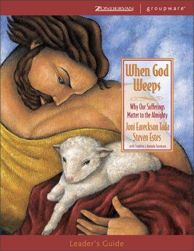 9780310241935: When God Weeps Leader's Guide