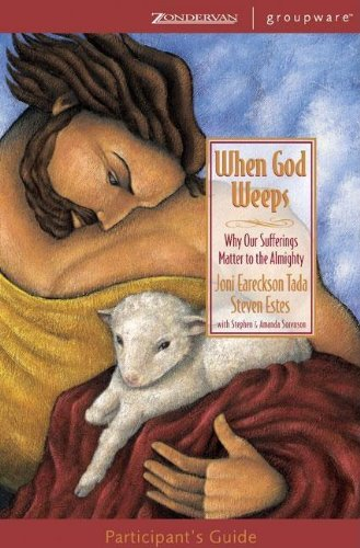 9780310241942: When God Weeps Participant's Guide