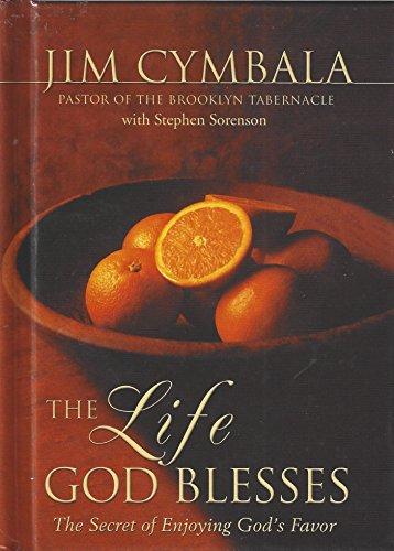 9780310242024: The Life God Blesses: The Secret of Enjoying God's Favor