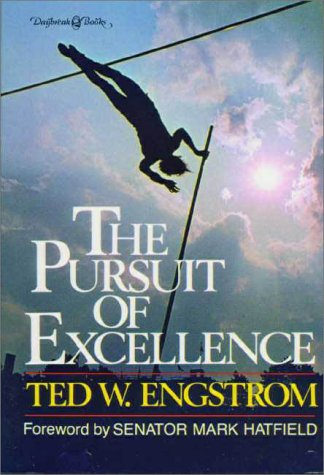 9780310242413: The Pursuit of Excellence