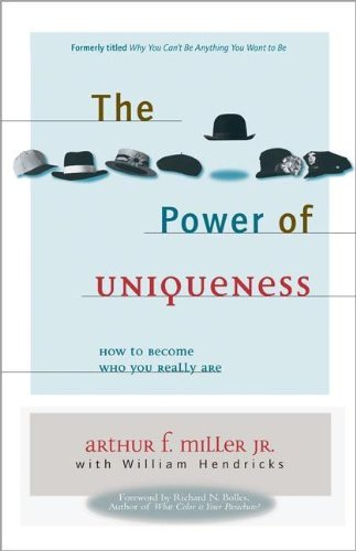 9780310242888: The Power of Uniqueness: How to Become Who You Really Are