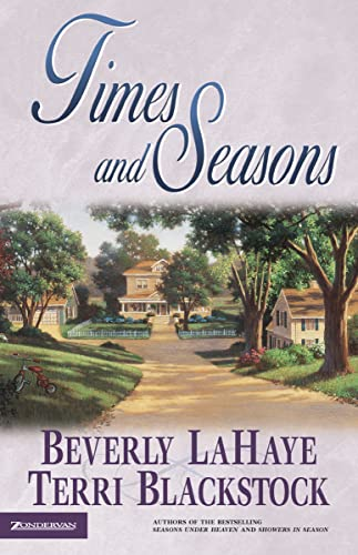 Times and Seasons (Seasons Series #3): LaHaye, Beverly; Blackstock,