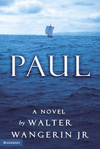 9780310243168: Paul: A Novel