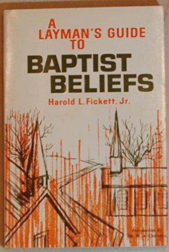 9780310243212: Layman's Guide to Baptist Beliefs