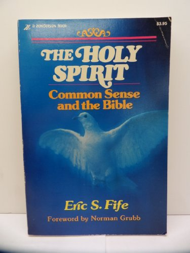9780310243410: The Holy Spirit: Common sense and the Bible