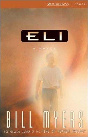 9780310244134: Eli