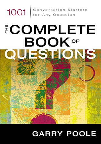 9780310244202: The Complete Book of Questions: 1001 Conversation Starters for Any Occasion
