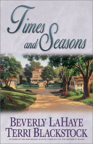 Times and Seasons (Seasons Series #3): Terri Blackstock, Beverly