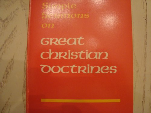 9780310244714: Simple Sermons on Great Christian Doctrines