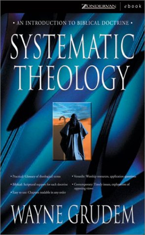 9780310244769: Systematic Theology: An Introduction to Biblical Doctrine