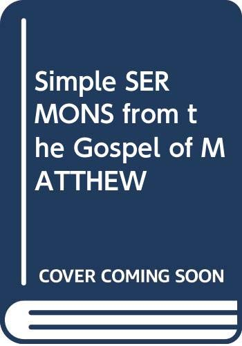 9780310245216: Simple SERMONS from the Gospel of MATTHEW
