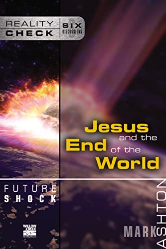 Future Shock: Jesus and the End of: Mark Ashton