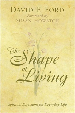 9780310245629: The Shape of Living: Spiritual Directions for Everyday Life