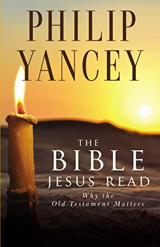 9780310245667: The Bible Jesus Read: Why the Old Testament Matters