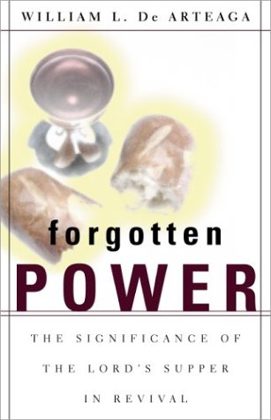 9780310245674: Forgotten Power: The Significance of the Lord's Supper in Revival
