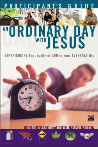 9780310245865: An Ordinary Day with Jesus (Participant's Guide)