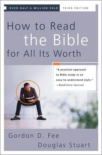 9780310246046: How to Read the Bible for All Its Worth