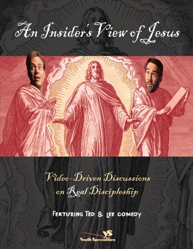 9780310246220: An Insider's View of Jesus: Video Driven Discussions on Real Discipleship Featuring Ted and Lee Come