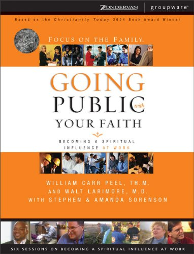 9780310246329: Going Public with Your Faith: Becoming a Spiritual Influence at Work, Curriculum Kit