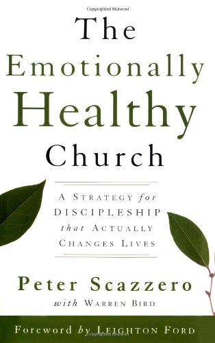 9780310246541: The Emotionally Healthy Church: A Strategy for Discipleship that Actually Changes Lives